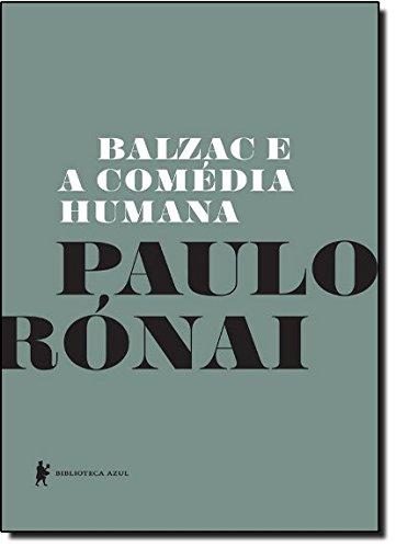 Balzac e a Comédia Humana, livro de Paulo Rónai