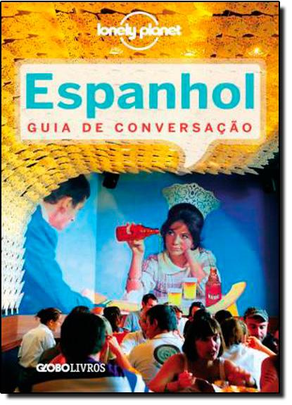 Espanhol: Guia de Conversação, livro de Lonely Planet