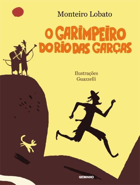 Garimpeiro do Rio das Garças, O, livro de Monteiro Lobato