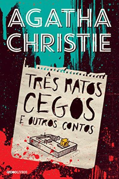 Três Ratos Cegos e Outros Contos, livro de Agatha Christie