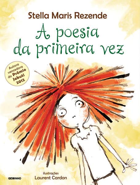 Poesia da Primeira Vez, A, livro de Stella Maris Rezende