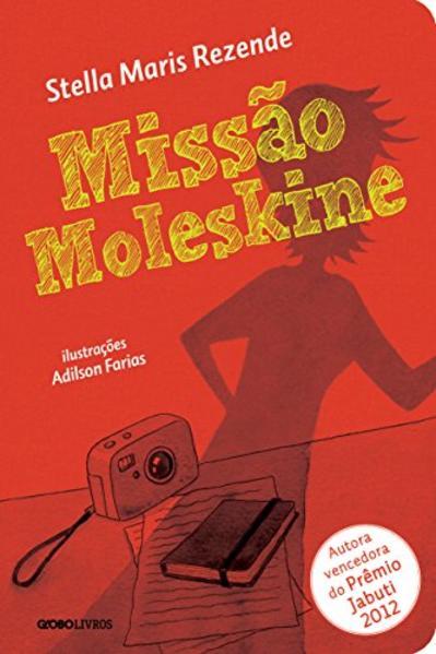 Missão Moleskine, livro de Stella Maris Rezende