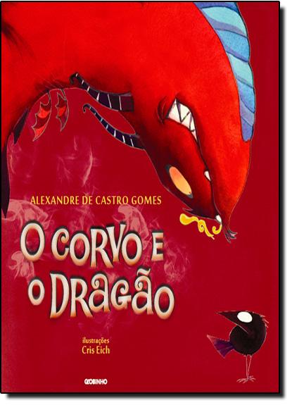 Corvo e o Dragão, O, livro de Alexandre de Castro Gomes