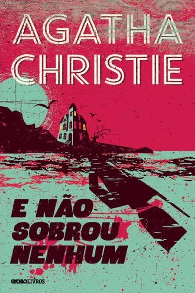 E Não Sobrou Nenhum, livro de Agatha Christie