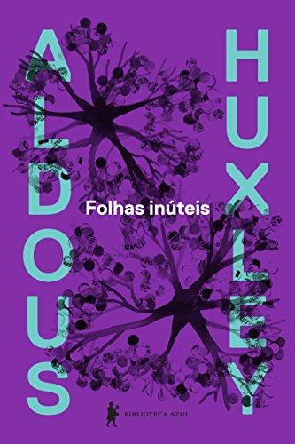Folhas Inúteis, livro de Aldous Huxley