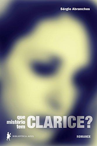 Que Mistério Tem Clarice?, livro de Sérgio Abranches