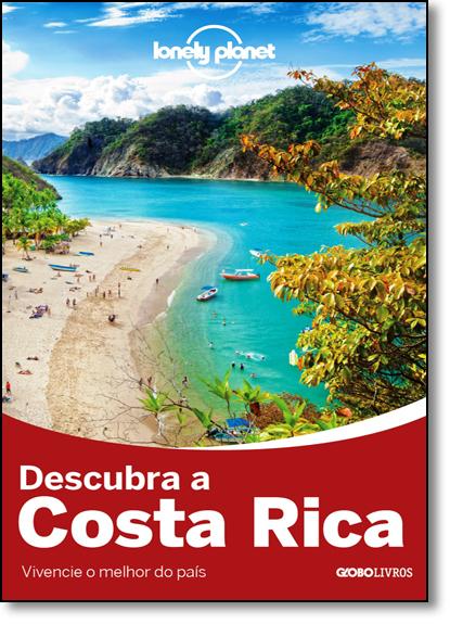 Lonely Planet: Descubra a Costa Rica, livro de Varios Autores