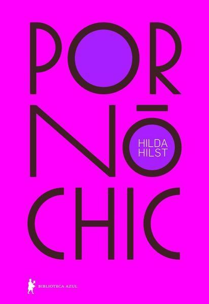 Pornô Chic, livro de Hilda Hilst