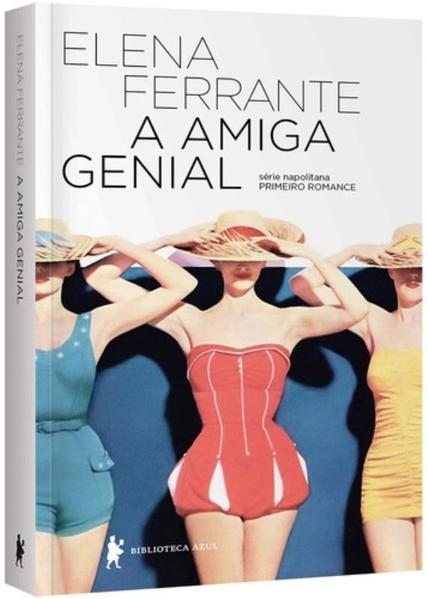 A Amiga Genial, livro de Elena Ferrante