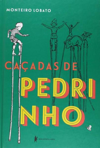 Caçadas de Pedrinho, livro de Monteiro Lobato