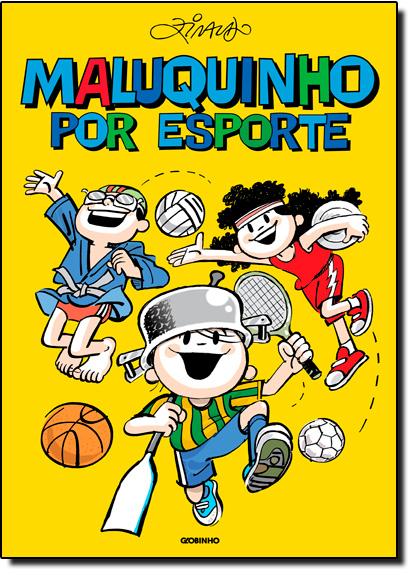 Maluquinho por Esporte, livro de Ziraldo