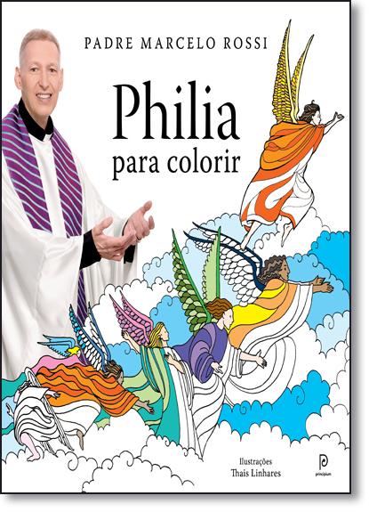 Philia Para Colorir, livro de Pe. Marcelo Rossi