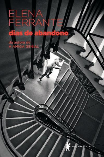 Dias de Abandono, livro de Elena Ferrante