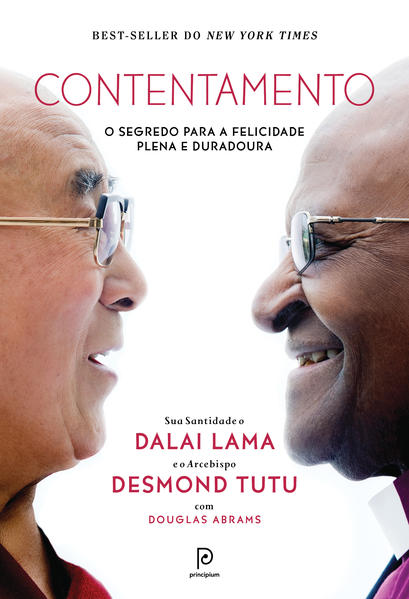 Contentamento. O segredo para a felicidade plena e duradoura, livro de Dalai Lama, Desmond Tutu