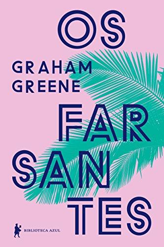 Farsantes, Os - 3 Ed., livro de Graham Greene