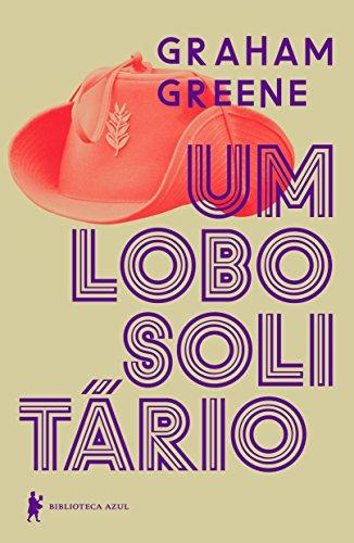 Lobo Solitário, Um, livro de Graham Greene