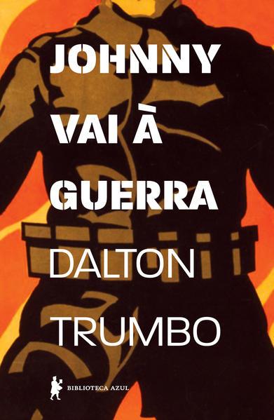 Johnny Vai à Guerra, livro de Dalton Trumbo