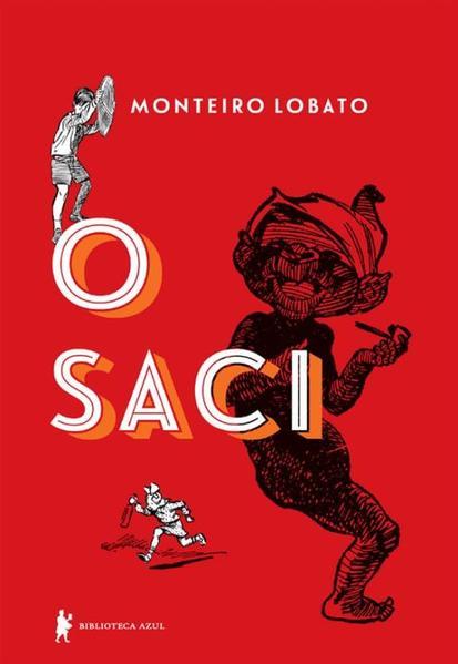 Saci, O - Edição com Ilustrações Clássicas, livro de Monteiro Lobato