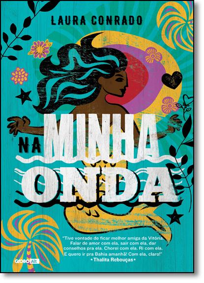 Na Minha Onda, livro de Laura Conrado