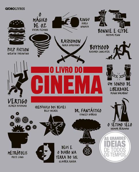 Livro do Cinema, O - Coleção As Grandes Ideias de Todos os Tempos, livro de Vários Autores