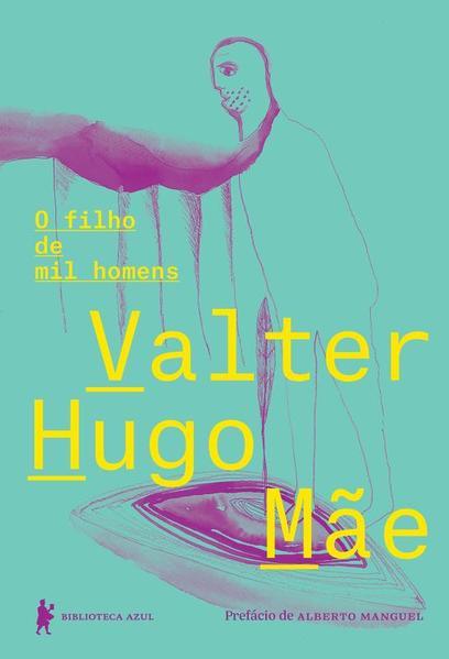 Filho de Mil Homens, O, livro de Valter Hugo Mãe
