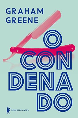 O Condenado, livro de Graham Greene