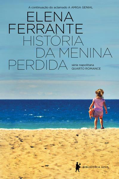 História da Menina Perdida, livro de Elena Ferrante