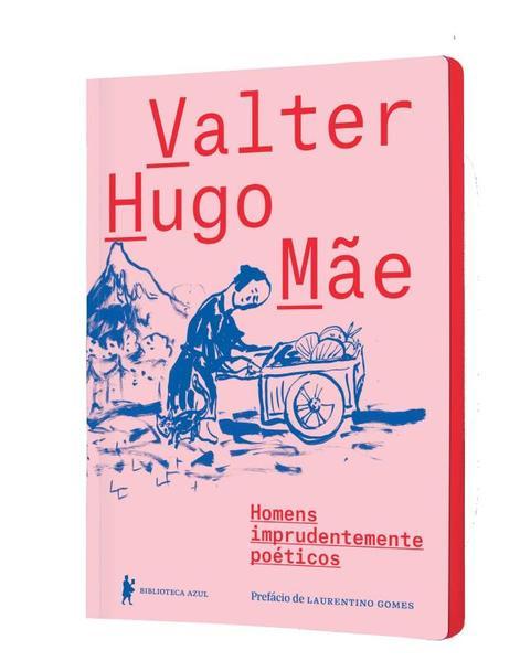 Homens Imprudentemente Poéticos, livro de Valter Hugo Mae