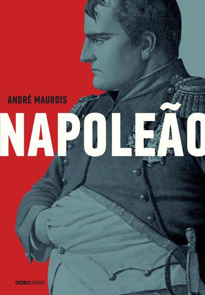 Napoleão: A fuga de Elba. A queda, o primeiro exílio e a fuga (1814-1815), livro de Norman MacKenzie