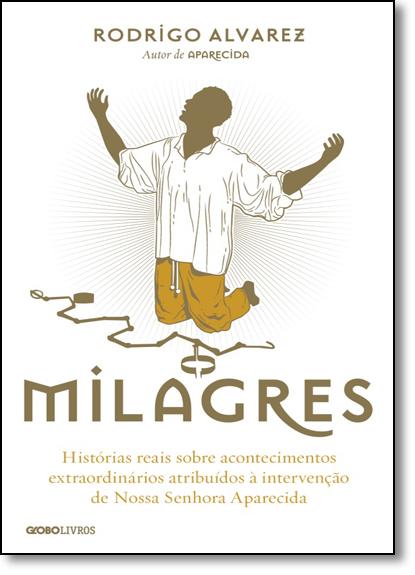 Milagres, livro de Rodrigo Alvarez