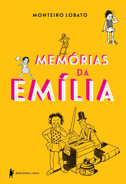 Memórias da Emília. Edição de luxo, livro de Monteiro Lobato