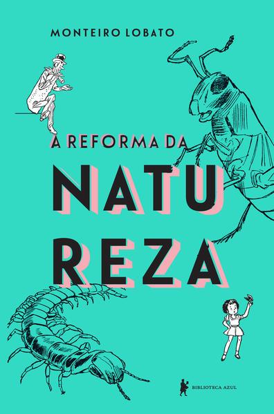 A reforma da natureza. Edição de luxo, livro de Monteiro Lobato