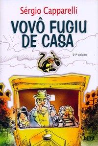 Vovô fugiu de casa, livro de Sergio Capparelli