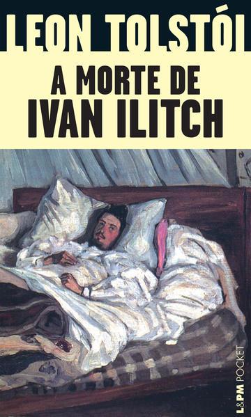 A morte de Ivan Ilitch, livro de Lev Tolstoi