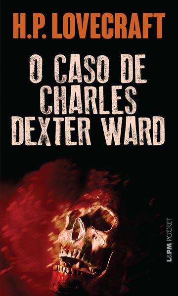 O caso de Charles Dexter Ward, livro de H.P. Lovecraft