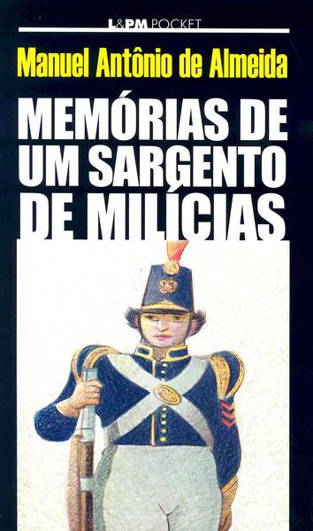 Memórias de um sargento de milícias, livro de Manuel Antônio de Almeida