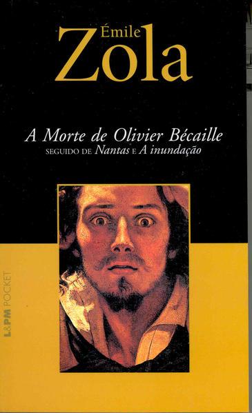 A Morte De Olivier Bécaille - Coleção L&PM Pocket, livro de Émile Zola