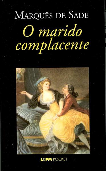 O marido complacente, livro de Marquês de Sade