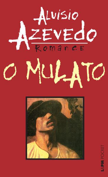 O mulato, livro de Aluísio Azevedo