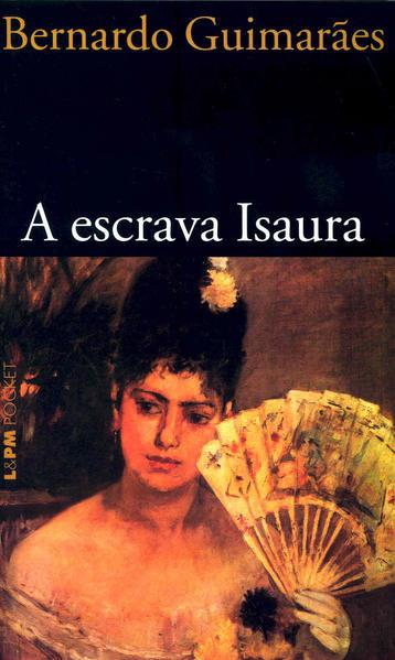 A escrava Isaura, livro de Bernardo Guimarães