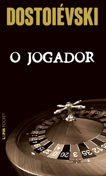 O jogador, livro de Dostoiévski
