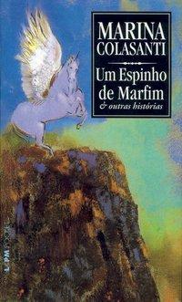 Um Espinho De Marfim - Coleção L&PM Pocket, livro de Marina Colasanti