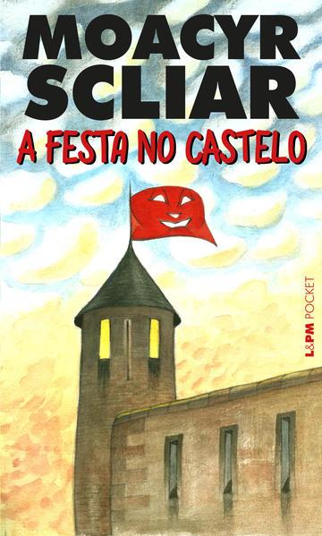 A festa no castelo, livro de Moacyr Scliar