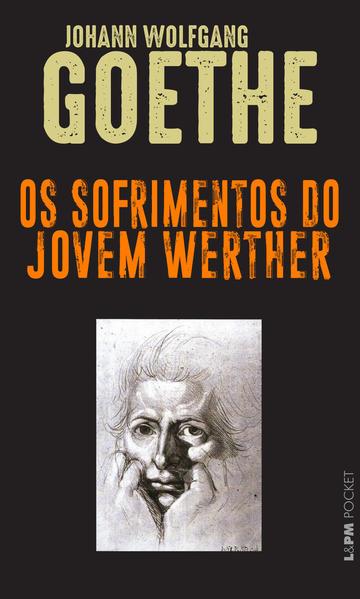 Os sofrimentos do jovem Werther, livro de Johann Wolfgang Goethe