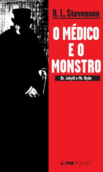 O médico e o monstro, livro de Robert Louis Stevenson