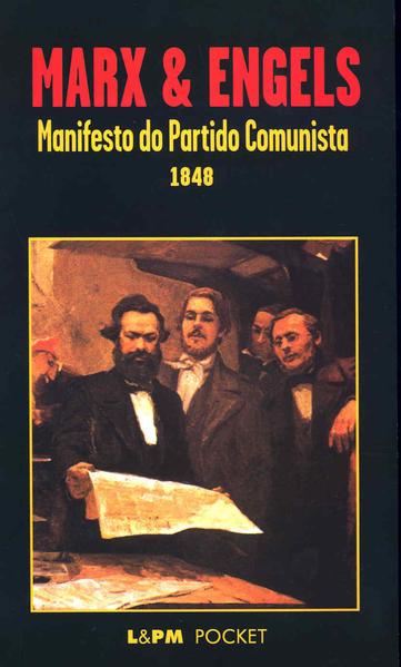 Manifesto do Partido Comunista 1848, livro de Friedrich Engels, Karl Marx