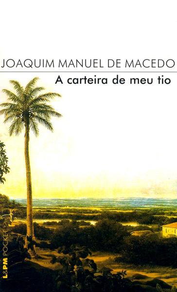 A carteira de meu tio, livro de Joaquim Manuel de Macedo
