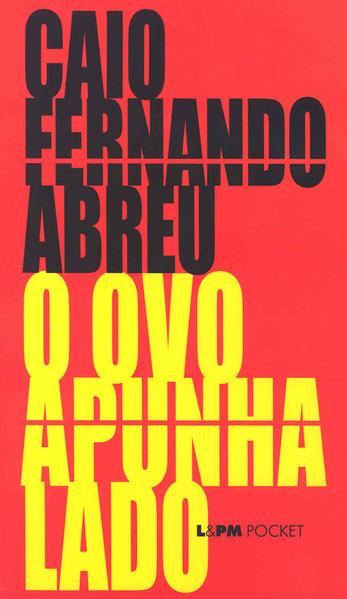 O ovo apunhalado, livro de Caio Fernando Abreu