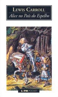 Alice no país do espelho, livro de Lewis Carroll