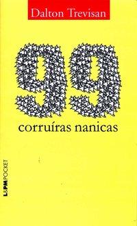 99 Corruíras Nanicas - Coleção L&PM Pocket, livro de Dalton Trevisan